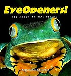Eyeopeners! : all about animal vision