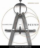 Geometry of design : studies in proportion and composition