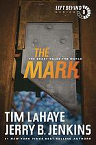 The mark : the beast rules the world