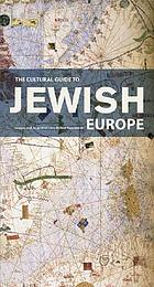The cultural guide to Jewish Europe.