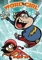 WordGirl. Word up