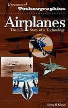 Airplanes : the life story of a technology