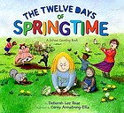 The twelve days of springtime : a school counting book