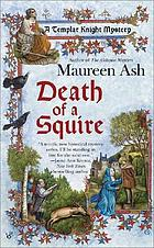 Death of a squire : a Templar Knight mystery
