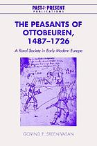 The peasants of Ottobeuren, 1487-1726 : a rural society in early modern Europe