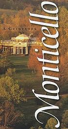 Monticello : a guidebook.