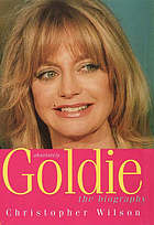 Absolutely-- Goldie : the biography