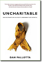 Uncharitable : how restraints on nonprofits undermine their potential