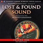 Lost & found sound. Volume one