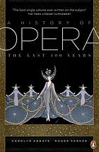 A history of opera : the last four hundred years