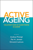 Active ageing : Voluntary work by older people in Europe