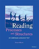 Reading processes and structures : an American language text