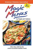Magic menus : for people with diabetes.