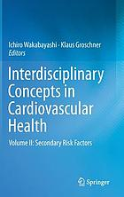 Interdisciplinary concepts in cardiovascular health. Volume II, Secondary risk factors