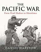 The Pacific war : from Pearl Harbor to Hiroshima