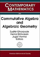 Commutative algebra and algebraic geometry : Joint International Meeting of the American Mathematical Society and the Indian Mathematical Society on Commutative Algebra and Algebraic Geometry, Bangalore, India, December 17-20, 2003