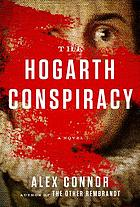 The Hogarth conspiracy : a novel