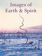 Images of Earth and Spirit : a Resurgence Art Anthology.
