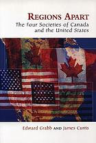 Regions apart : the four societies of Canada and the United States
