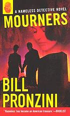 Mourners : a nameless detective novel