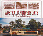 Australian riverboats : a pictorial history
