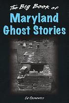 The big book of Maryland ghost stories