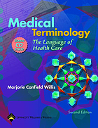 Medical terminology : the language of health care