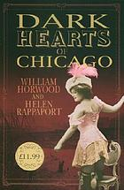 Dark hearts of Chicago