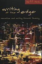 Writing at the edge : narrative and writing process theory