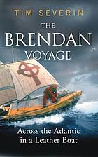 The Brendan voyage : across the Atlantic in a leather boat