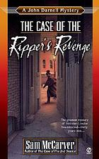 The case of the Ripper's revenge : a John Darnell mystery