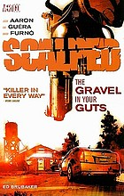 Scalped : the gravel in your guts