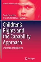 Children's rights and the capability approach : challenges and prospects