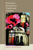 Feminism encounters traditional Judaism : resistance and accommodation