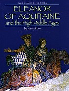 Eleanor of Aquitaine and the High Middle Ages