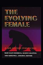 The Evolving Female : a Life History Perspective.