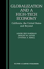 Globalization and a high-tech economy : California, the United States, and beyond