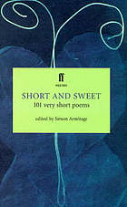 Short and sweet : 101 very short poems