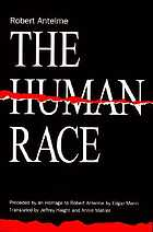 The human race : preceded by an homage to Robert Antelme by Edgar Morin