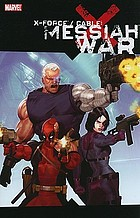 X-Force/Cable : Messiah war