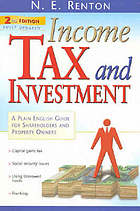 Income tax and investment : a plain English guide for shareholders and property owners
