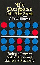 The compleat strategyst : being a primer on the theory of games of strategy
