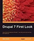Drupal 7 First Look.