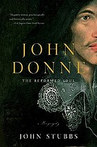 John Donne : the reformed soul
