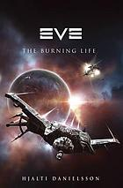 EVE : the burning life