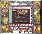 Whose tracks are these? : a clue book of familiar forest animals