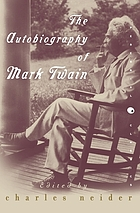 The autobiography of Mark Twain including chapters now published for the first time, as arr. and edited, with an introd. and notes,
