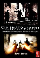 Cinematography : theory and practice : imagemaking for cinematographers, directors and videographers