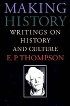Making history : writings on history and culture