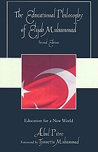 The educational philosophy of Elijah Muhammad : education for a new world